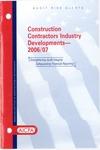 Construction contractors industry developments - 2006/07; Audit risk alerts