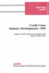 Credit union industry developments - 1991