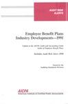 Employee benefit plans industry developments - 1991