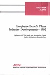 Employee benefit plans industry developments - 1992; Audit risk alerts