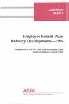 Employee benefit plans industry developments - 1994
