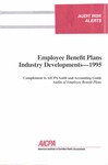 Employee benefit plans industry developments - 1995; Audit risk alerts