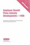 Employee benefit plans industry developments - 1996; Audit risk alerts