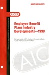 Employee benefit plans industry developments - 1998; Audit risk alerts