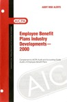 Employee benefit plans industry developments - 2000
