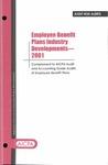 Employee benefit plans industry developments - 2001; Audit risk alerts
