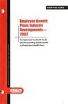 Employee benefit plans industry developments - 2002; Audit risk alerts