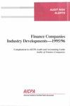 Finance companies industry developments - 1995/96; Audit risk alerts