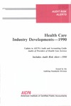 Health care industry developments - 1990