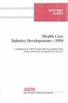 Health care industry developments - 1994; Audit risk alerts