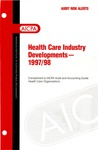 Health care industry developments - 1997/98; Audit risk alerts
