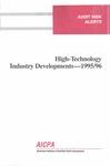 High-technology industry developments - 1995/96; Audit risk alerts