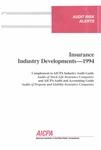 Insurance industry developments - 1994; Audit risk alerts