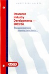 Insurance industry developments - 2003/04; Audit risk alerts