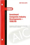 Investment companies industry developments, 1998/99; Audit risk alerts