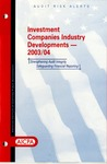 Investment companies industry developments, 2003/04