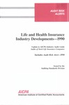Life and health insurance industry developments - 1990; Audit risk alerts