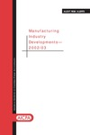 Manufacturing industry developments - 2002/03; Audit risk alerts
