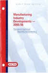 Manufacturing industry developments - 2005/06 by American Institute of Certified Public Accountants