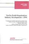 Not-for-profit organizations industry developments - 1994; Audit risk alerts