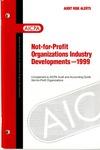 Not-for-profit organizations industry developments - 1999; Audit risk alerts