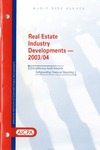 Real estate industry developments - 2003/04