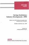 Savings institutions industry developments - 1990