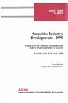 Securities industry developments - 1990; Audit risk alerts