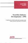 Securities industry developments - 1994; Audit risk alerts