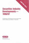 Securities industry developments - 1996/97