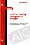 Securities industry developments - 1999/2000; Audit risk alerts