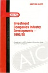 Investment companies industry developments, 1997/98; Audit risk alerts
