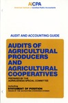 Audits of agricultural producers and agricultural cooperatives (1987); Audit and accounting guide: