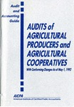Audits of agricultural producers and agricultural cooperatives with conforming changes as of May 1, 1992; Audit and accounting guide: