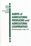 Audits of agricultural producers and agricultural cooperatives with conforming changes as of May 1, 1994; Audit and accounting guide:
