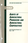 Audits of agricultural producers and agricultural cooperatives with conforming changes as of May 1, 1997; Audit and accounting guide: