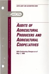 Audits of agricultural producers and agricultural cooperatives with conforming changes as of May 1, 1998; Audit and accounting guide: