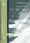 Audits of agricultural producers and agricultural cooperatives with conforming changes as of May 1, 2001; Audit and accounting guide: