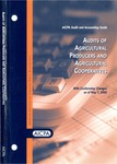 Audits of agricultural producers and agricultural cooperatives with conforming changes as of May 1, 2002; Audit and accounting guide: