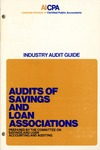 Audits of savings and loan associations (1973); Industry audit guide; Audit and accounting guide