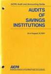 Audits of savings institutions as of August 31, 1991; Audit and accounting guide: