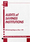 Audits of savings institutions with conforming changes as a May 1, 1993; Audit and accounting guide: