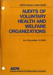 Audits of voluntary health and welfare organizations as of December 31, 1990; Industry audit guide; Audit and accounting guide