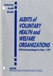 Audits of voluntary health and welfare organizations with conforming changes as of May 1, 1992; Industry audit guide; Audit and accounting guide