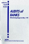 Audits of banks with conforming changes as of May 1, 1992