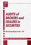 Audits of brokers and dealers in securities with conforming changes as of May 1, 1993