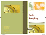 Audit sampling, new edition as of May 1, 2008; Audit and accounting guide: Audit sampling by American Institute of Certified Public Accountants. Audit Sampling Guide Task Force