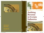 Auditing revenue in certain industries, with conforming changes as of March 1, 2008; Audit and accounting guide: Auditing revenue in certain industries