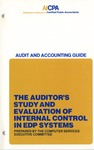 Auditor's study and evaluation of internal control in EDP systems (1977); Audit and accounting guide: