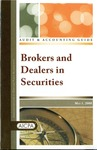 Brokers and dealers in securities with conforming changes as of May 1, 2008; Audit and accounting guide: Brokers and dealers in securities